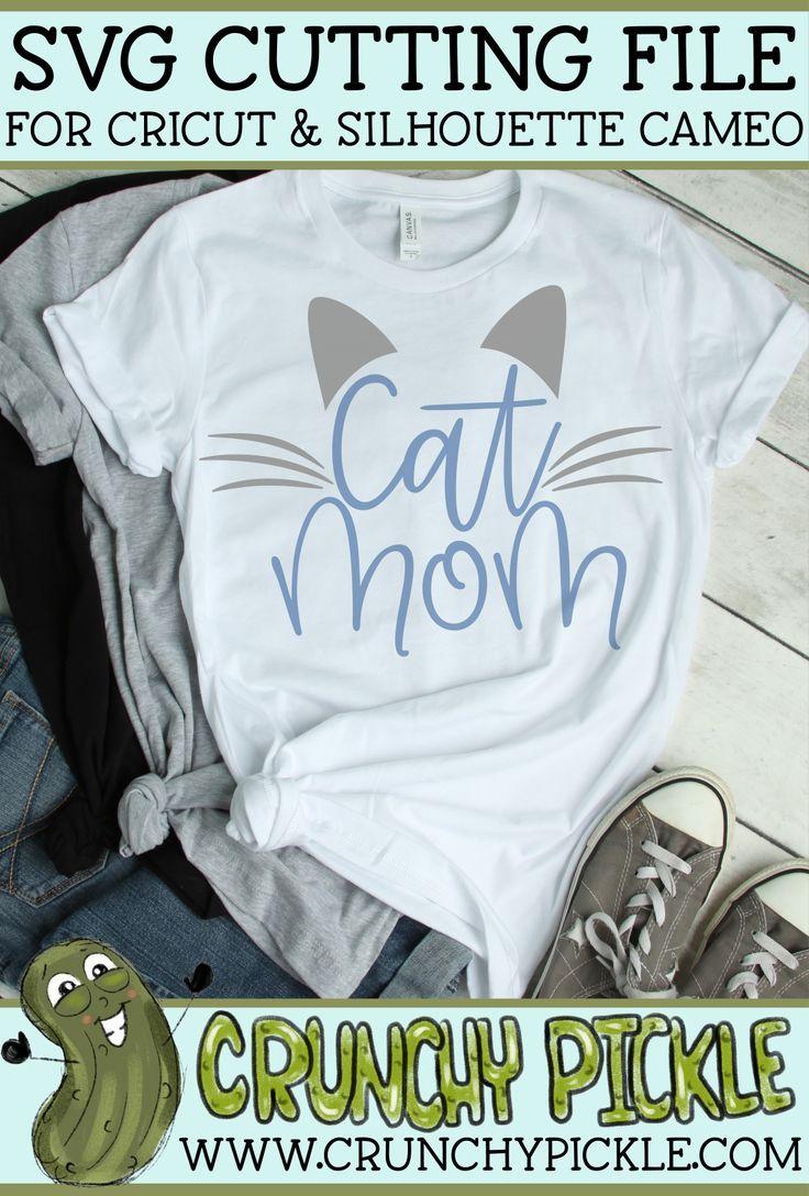 Cat Mom SVG (With images) Cat mom, Cat mom shirts, Cricut