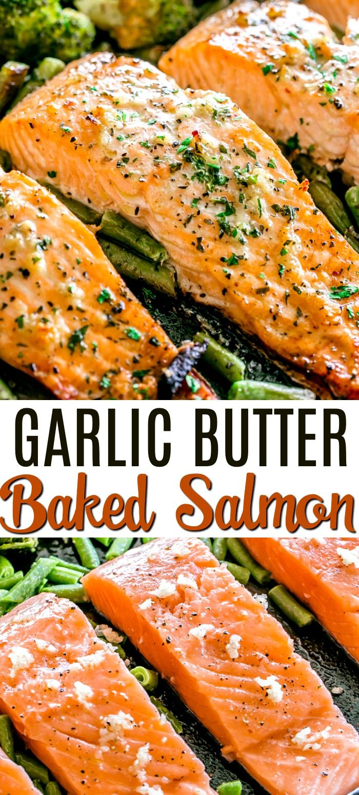 Garlic Butter Baked Salmon Tender And Juicy Salmon Brushed With An Incredible Garlic Butter Sauce And Baked Baked Salmon Baked Salmon Recipes Salmon Recipes