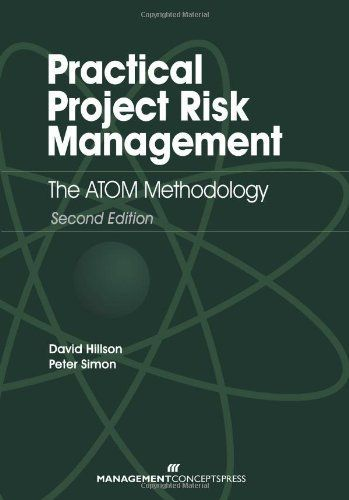Get the how of correctly managing project risk in this latest edition of Practical Project Risk Management: The ATOM Methodology. The authors, David Hillson and Peter Simon, have applied their extensive experience in managing risk on projects to develop this simple and scalable approach the ATOM... more details available at https://insurance-books.bestselleroutlets.com/risk-management/product-review-for-practical-risk-management-the-atom-methodology-second-edition/