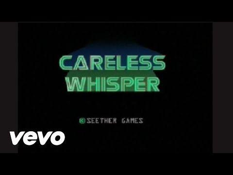 Seether - Careless Whisper - YouTube