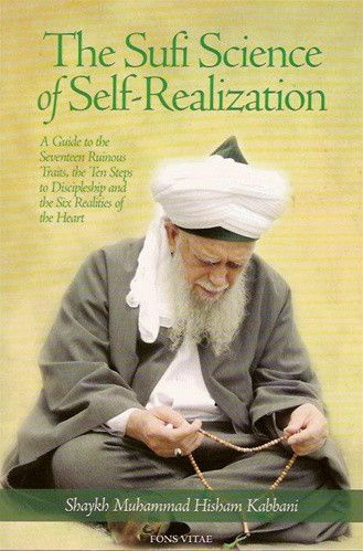 The Sufi Science of Self-Realization