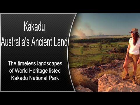Kakadu - Australia's Ancient Land - YouTube