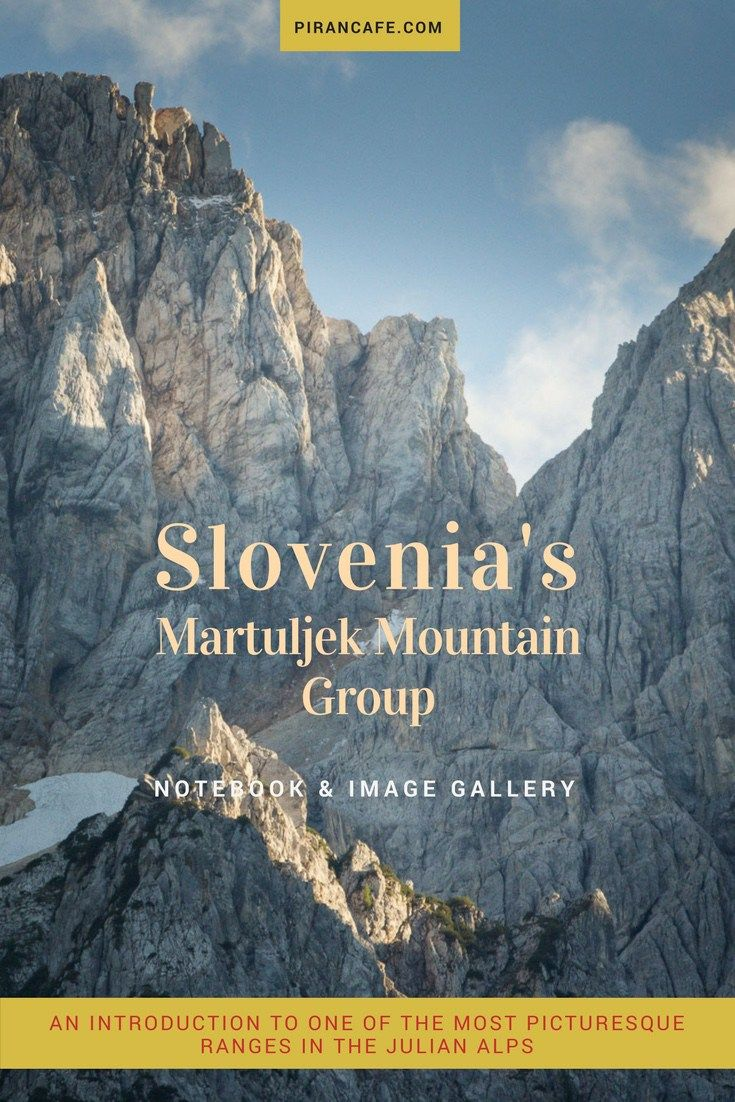 A brief introduction to one of the most picturesque ranges in the Julian Alps, located in Slovenia's northwest corner near the borders with Italy and Austria.