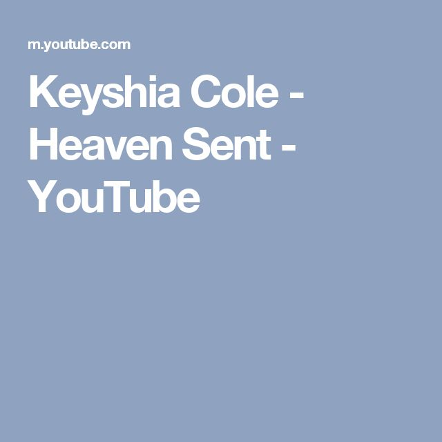 Keyshia Cole - Heaven Sent - YouTube
