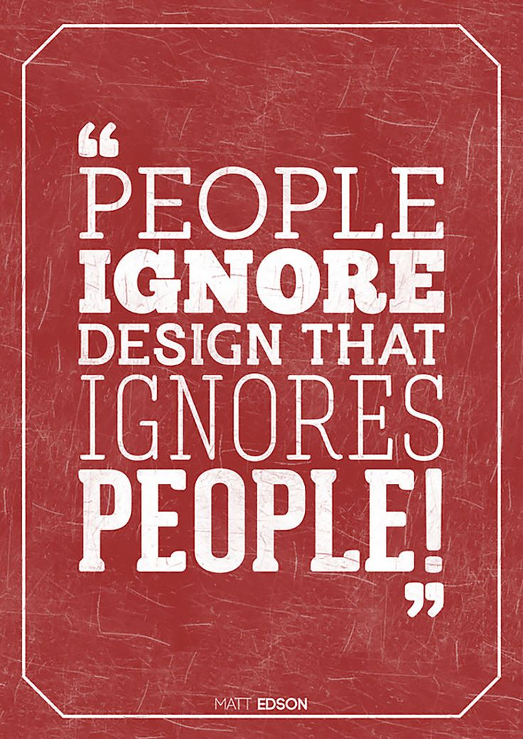 """People Ignore Design That Ignores People""..... #WebDesign"