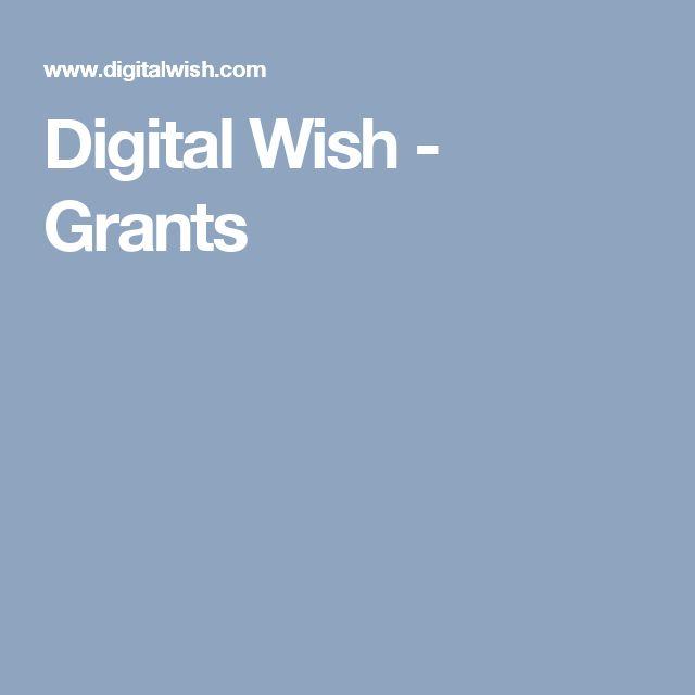 Digital Wish - Grants