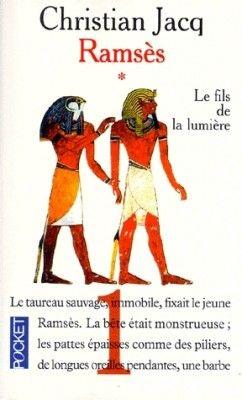 Ramsès ecrit par Christian Jacq