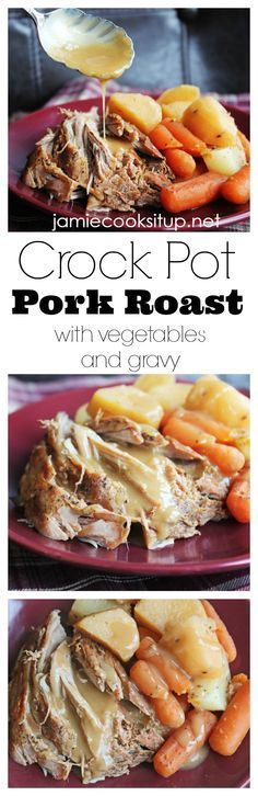Crock Pot Pork Roast with Vegetables and Gravy I Jamie Cooks It Up!