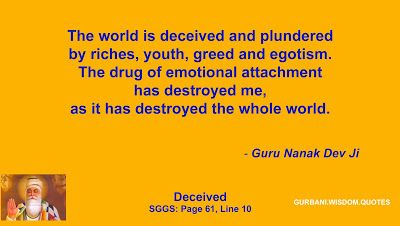GURBANI.WISDOM.QUOTES (SGGS): Quote 297/235 - Guru Nanak Dev Ji (Deceived)