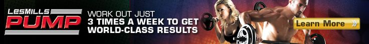 Les Mills Pump! Work out just 3 times per week to get world class results!
