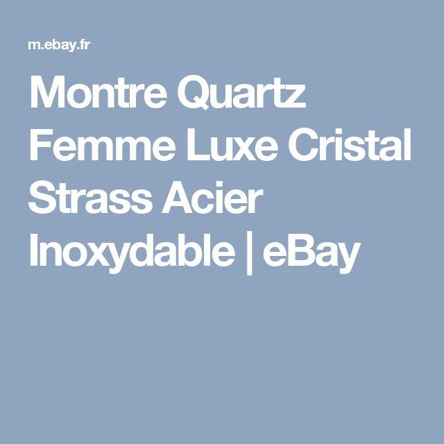 Montre Quartz Femme Luxe  Cristal Strass Acier Inoxydable     eBay