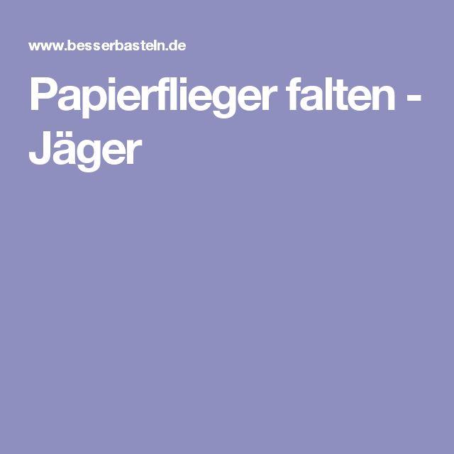 Papierflieger falten - Jäger