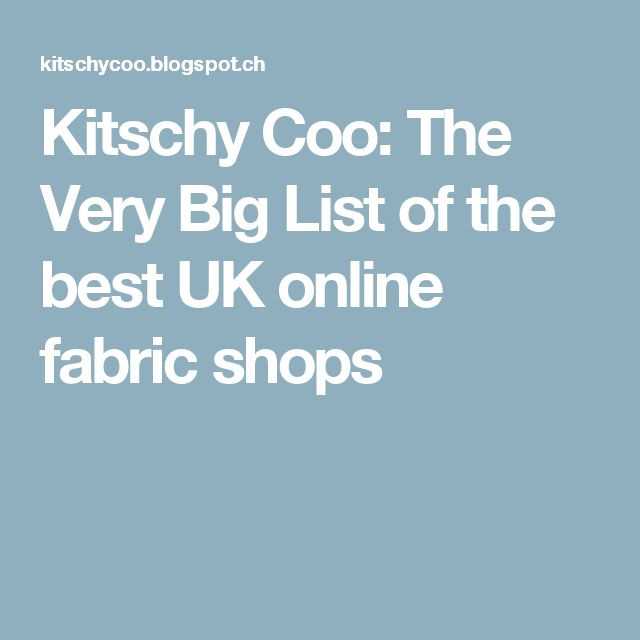 Kitschy Coo: The Very Big List of the best UK online fabric shops