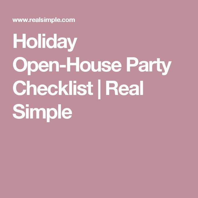 Holiday Open-House Party Checklist | Real Simple