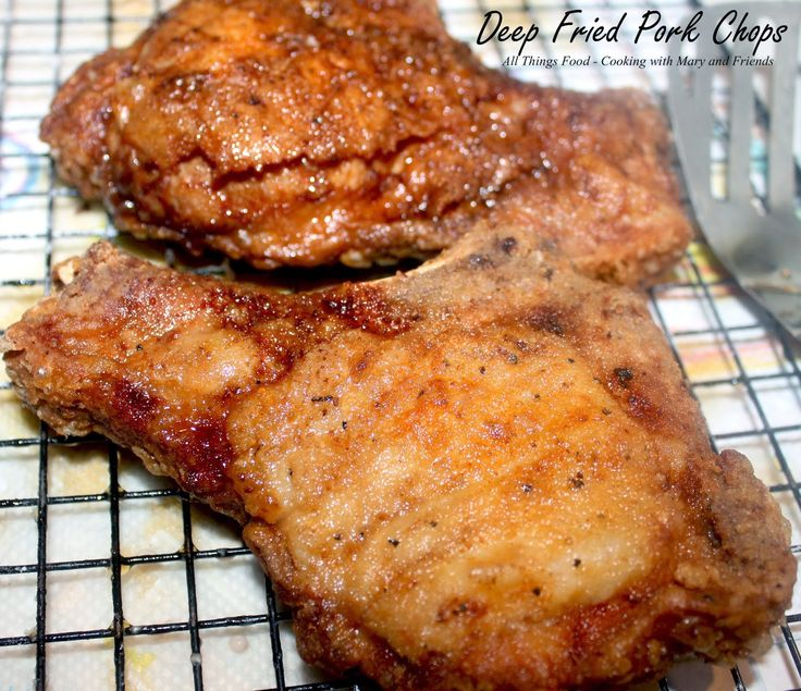 Cooking With Mary and Friends: Deep Fried Pork Chops