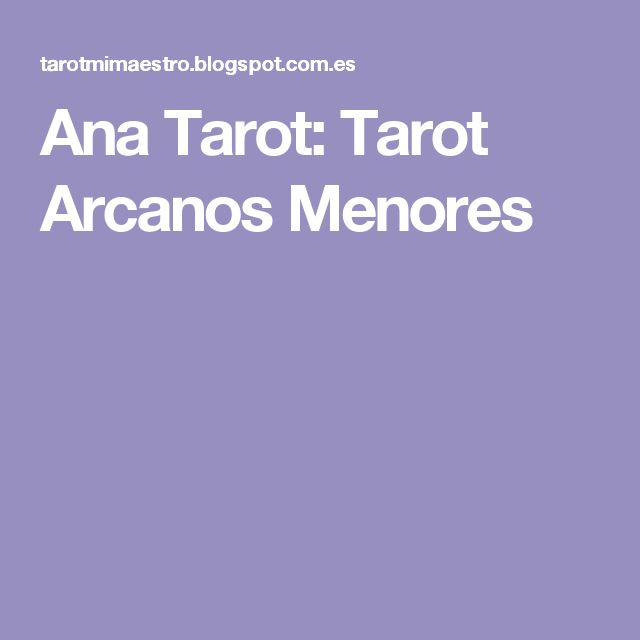 Ana Tarot: Tarot Arcanos Menores