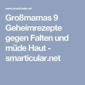 Großmamas 9 Geheimrezepte gegen Falten und müde Haut – smarticular.net