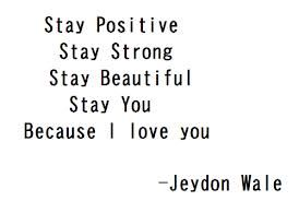Jeydon Wale Quote