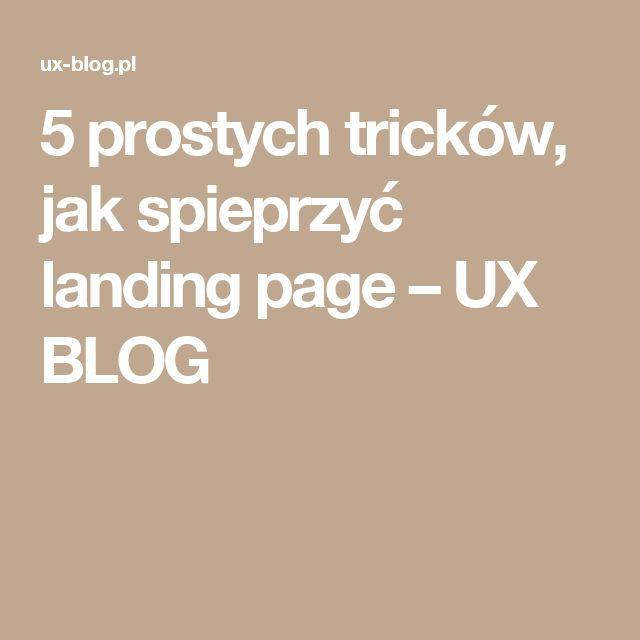 5 prostych tricków, jak spieprzyć landing page – UX BLOG