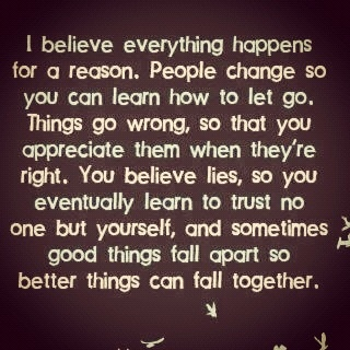 Everything Happens For A Reason Quotes Inspirational Quotes