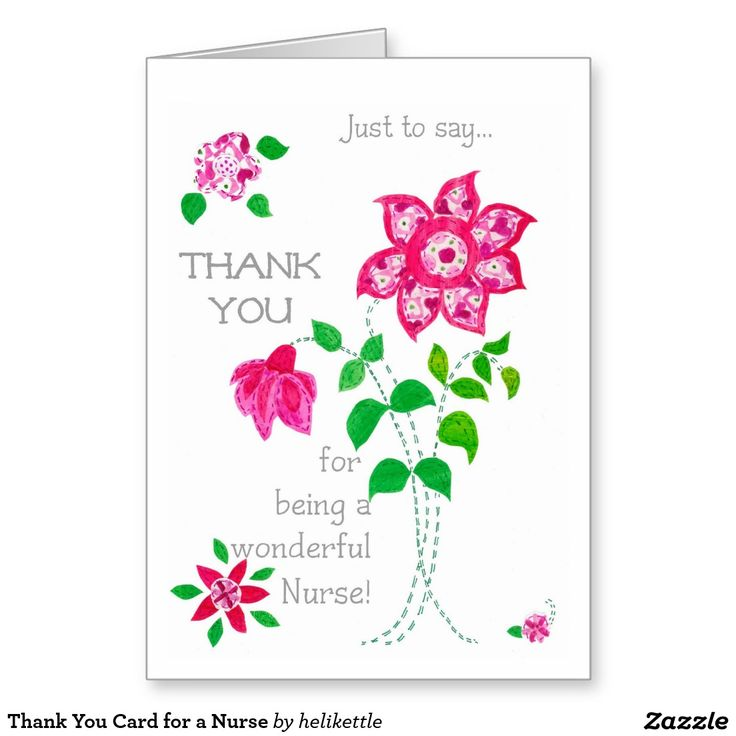 Pretty Floral Thank You Card for a Nurse: up to $3.50 - http://www.zazzle.com/thank_you_card_for_a_nurse-137880921407981023?design.areas=%5Bcard_5x7_outside_print_front%2Ccard_5x7_outside_print_back%5D&rf=238041988035411422&tc=pintw