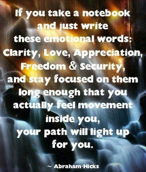 Clarity, love, appreciation, freedom & security
