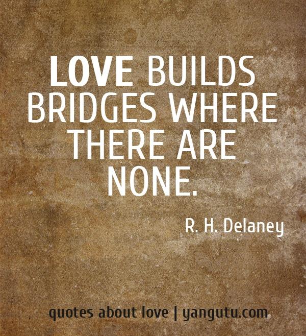 Quotes About Love: 22 Best Bridge Quotes Images On Pinterest