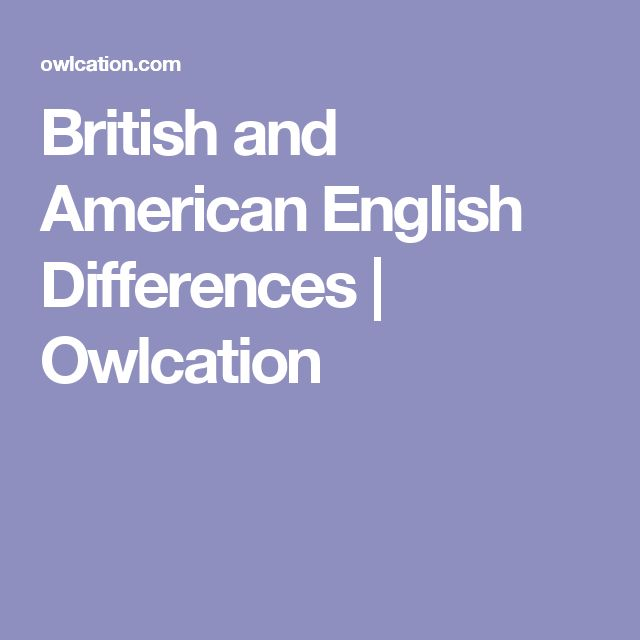 British and American English Differences | Owlcation