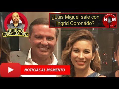 ¿Luis Miguel sale con Ingrid Coronado? | Noticias al Momento