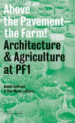 above the pavement the farm architecture&agriculture at PF1