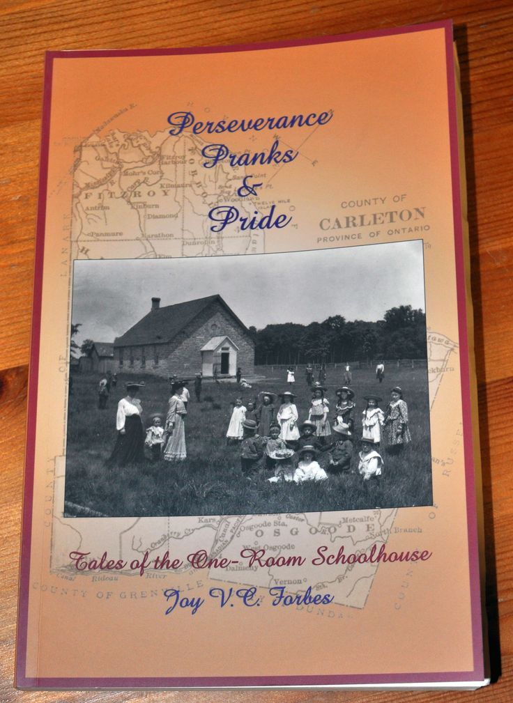 """Perseverance Pranks & Pride Tales of the One-Room Schoolhouse Read about the memories of former teachers and students and the education received in one-room schoolhouses. Learn how teachers and students coped with the daily trials and discover how to pull some old fashioned pranks. Card Cover, 5 ½"""" x 8 ½"""", 212 pages $25.00 incl. tax (plus $5.00 shipping)"""
