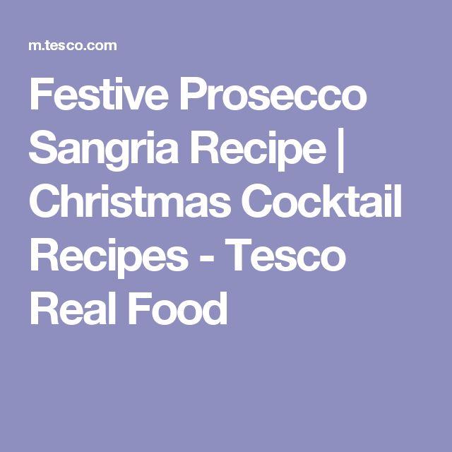 Festive Prosecco Sangria Recipe   Christmas Cocktail Recipes - Tesco Real Food