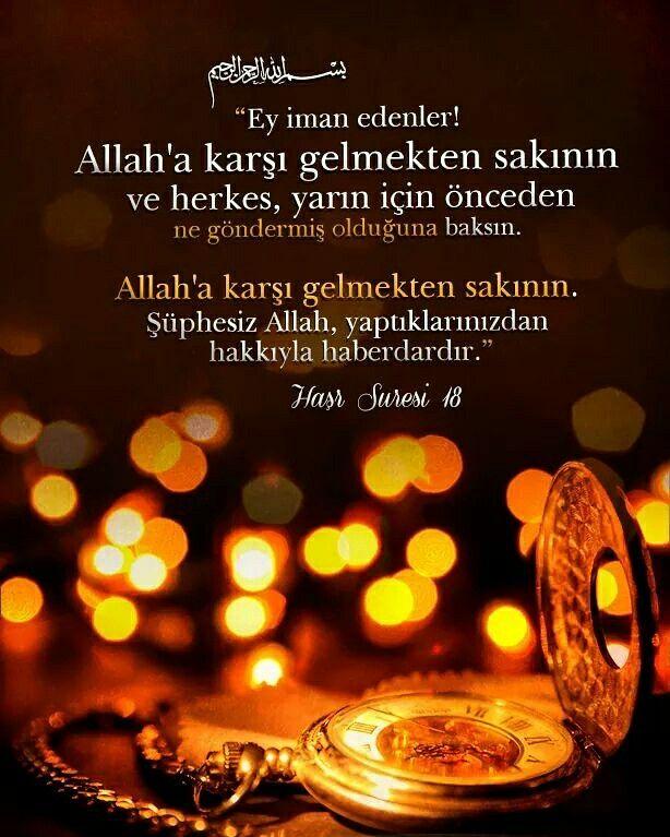 Ey iman edenler! Allah'a karşı gelmekten sakının ve herkes, yarın için önceden ne göndermiş olduğuna baksın. Allah'a karşı gelmekten sakının. Şüphesiz Allah, yaptıklarınızdan hakkıyla haberdardır. [Haşr Sûresi 18] #iman #Allah #sakın #herkes #önce #kendi #haber #cennet #cehennem #ayet #haşrsuresi #ayetler #Türkiye #ilmisuffa