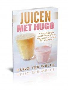 7 verrukkelijke smoothierecepten om de dag goed mee te beginnen in dit boek dat nu gratis te downloaden is op juicenmethugo.nl