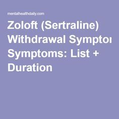 Zoloft Withdrawal Symptoms Duration