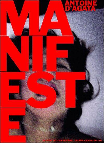 Antoine D'Agata - Manifeste