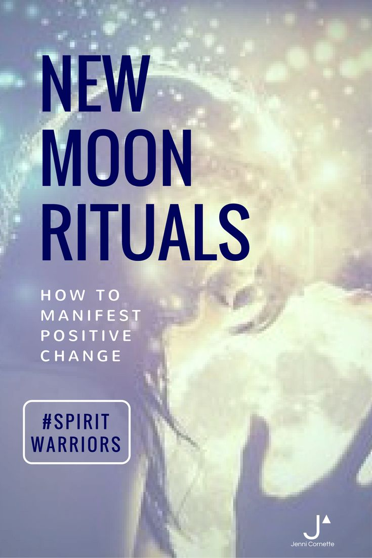 New Moon Ritual to Manifest Positive Change  http://www.jennicornette.com/blog-jenni-cornette-spirit-warrior/2017/1/22/new-moon-ritual-to-manifest-positive-change