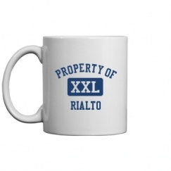 Rialto High School - Rialto, CA | Mugs & Accessories Start at $14.97
