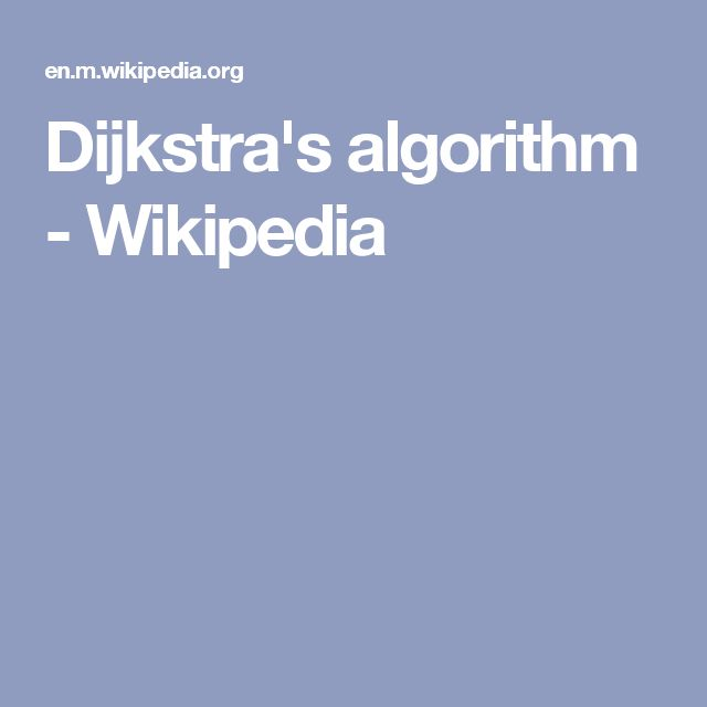 Dijkstra's algorithm - Wikipedia