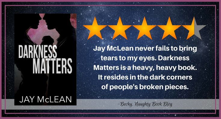 Blog Tour With Review: Darkness Matters by Jay McLean – Naughty Book Blog