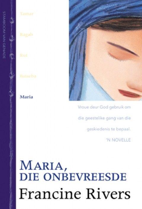 Maria, Die Onbevreesde (5 Stamboom Van Genade-Reeks)(Sagteband)