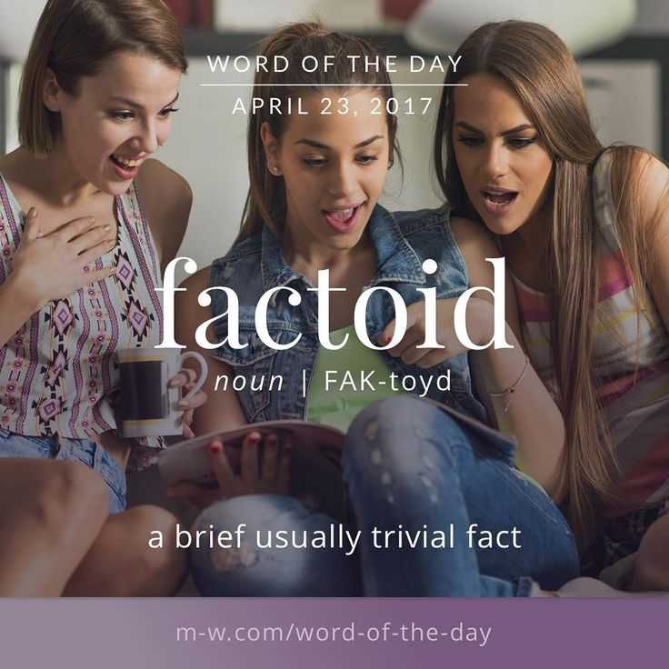 The #wordoftheday is factoid. #merriamwebster #dictionary #language