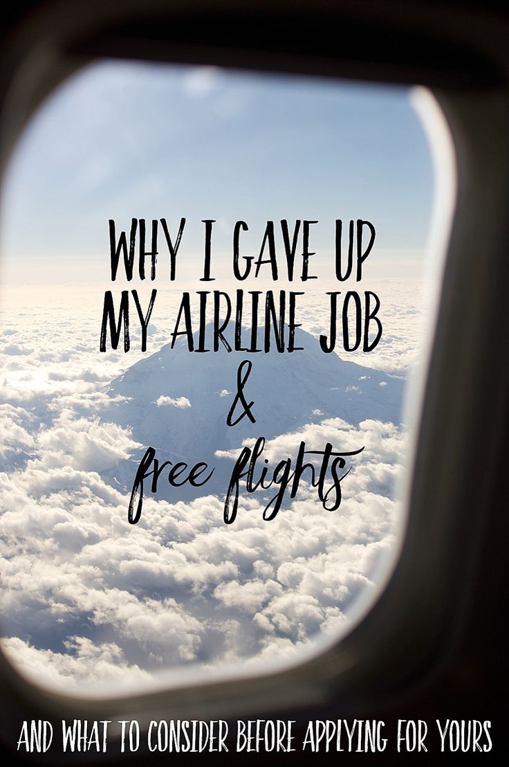 Why I quit my airline job and gave up free flights (and what to consider before applying for yours)