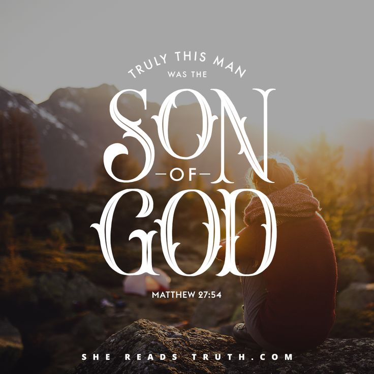 """Truly this man was the Son of God!"" - Matthew 27:54  //Matthew Bible study: This Is Jesus from SheReadsTruth.com"