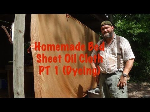 Homemade Bed Sheet Oil Cloth Tarp PT 1 (Dyeing) - YouTube