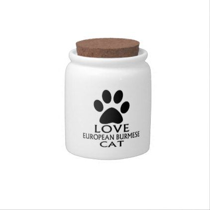 LOVE EUROPEAN BURMESE CAT DESIGNS CANDY JAR - kitchen gifts diy ideas decor special unique individual customized