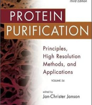 Protein Purification: Principles High Resolution Methods And Applications By Jan-Christer Janson PDF