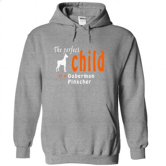 DOG Doberman Pinscher is a perfect Child - #t shirts online #unique t shirts. CHECK PRICE => https://www.sunfrog.com/LifeStyle/DOG-Doberman-Pinscher-is-a-perfect-Child-9478-SportsGrey-28305106-Hoodie.html?60505