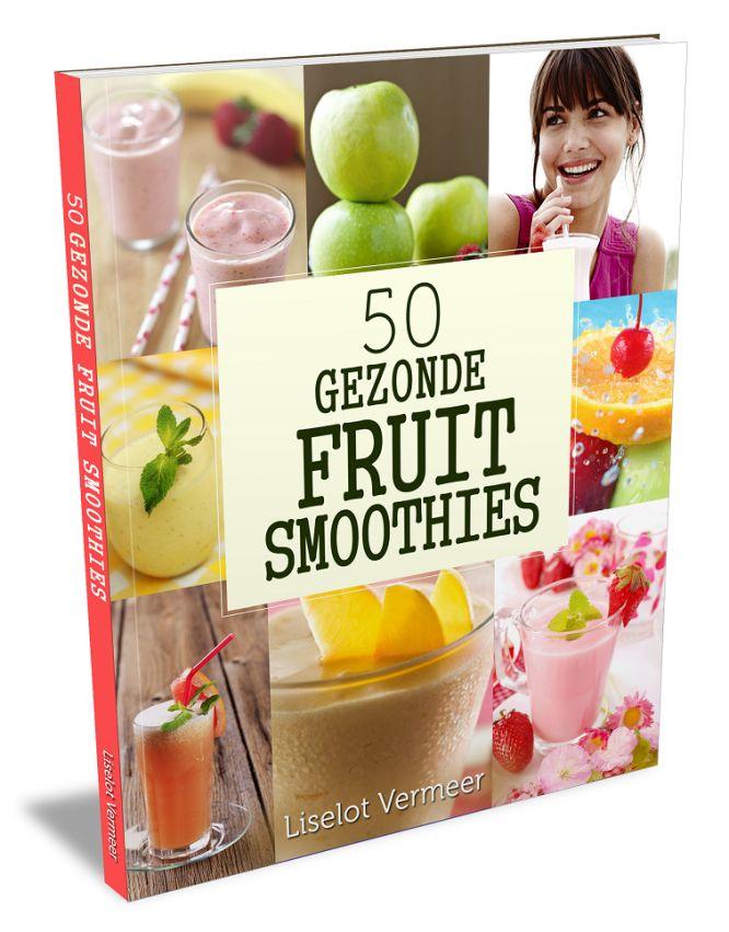 50 Gezonde Fruit Smoothies Recepten