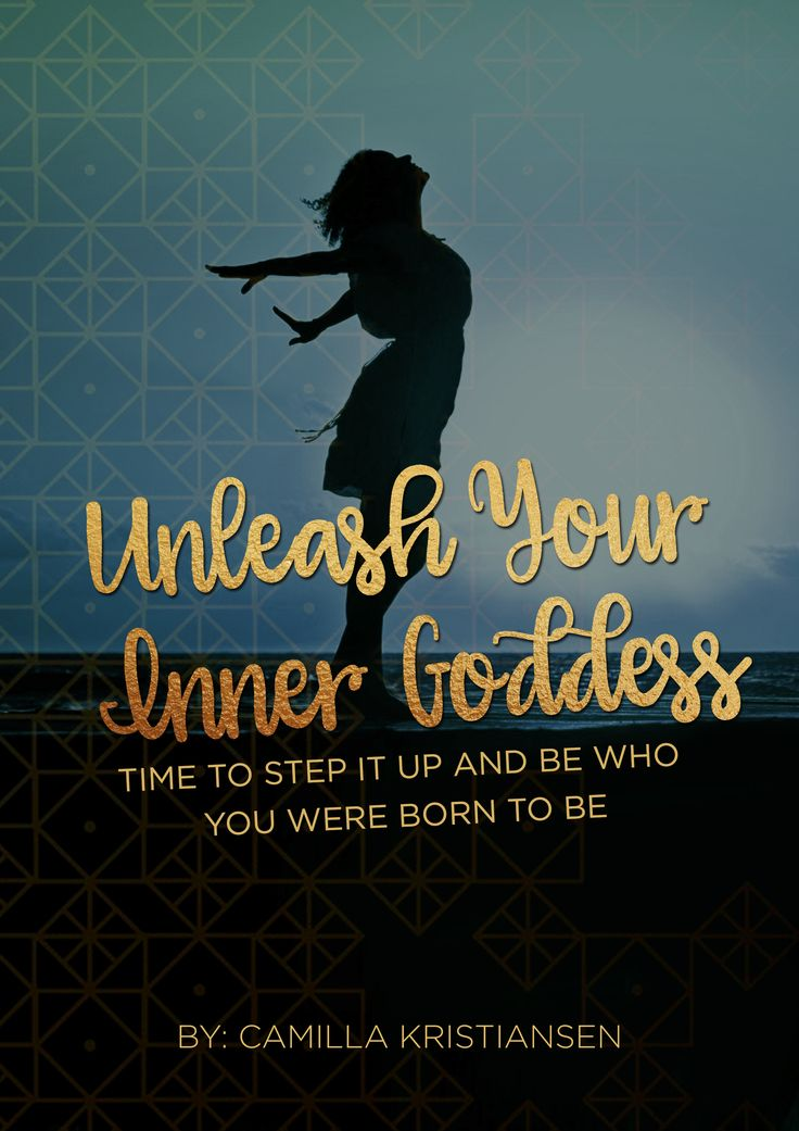 It's time to unleash your inner Goddess. Step it up and get in the spotlight where you belong. You know that you are born for more. Be great. Have an impact. Time to show the world what you got. Be you! Be a Goddess!